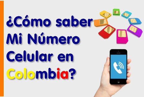 Cómo saber mi número celular Colombia
