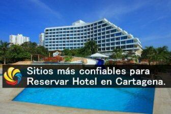 sitios más confiables para la reserva de hoteles en Cartagena