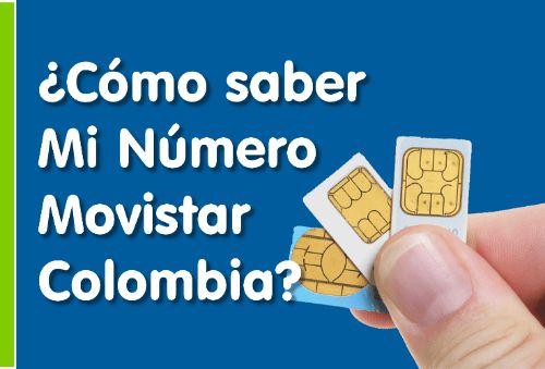 ¿cómo saber mi número Movistar en Colombia?