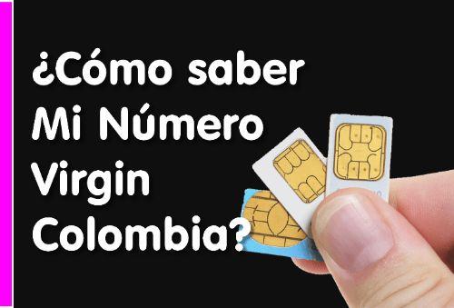 cómo saber mi número virgin mobile Colombia