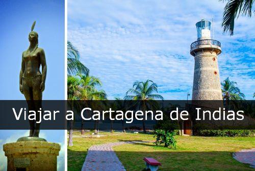 Porque viajar a Cartagena de Indias