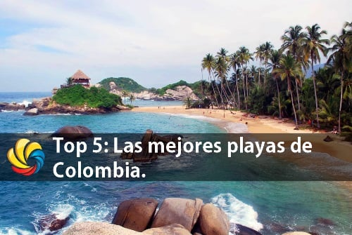 cuales son las mejores playas de Colombia