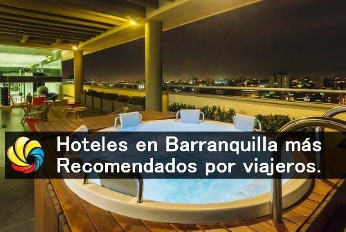 Hoteles en Barranquilla recomendados por viajeros en trivago