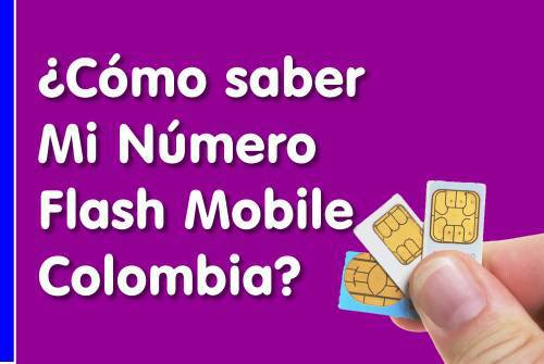 Cómo saber mi-numero-flash mobile Colombia