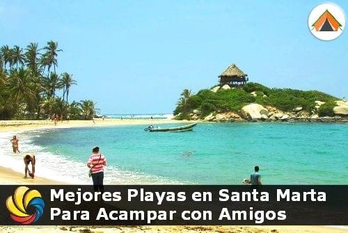 Playas de Santa Marta para Acampar