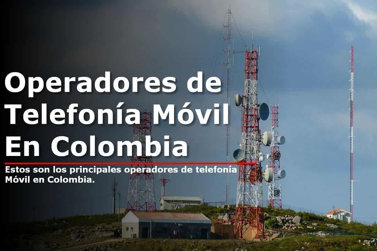 operadores de telefonía móvil en Colombia