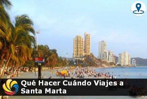 Qué hacer en Santa Marta Colombia en tus vacaciones