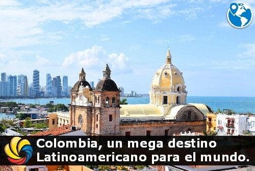 Colombia destino latinoamericano para el mundo
