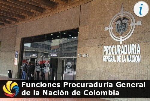 Las funciones de la Procuraduría General de la Nación de Colombia
