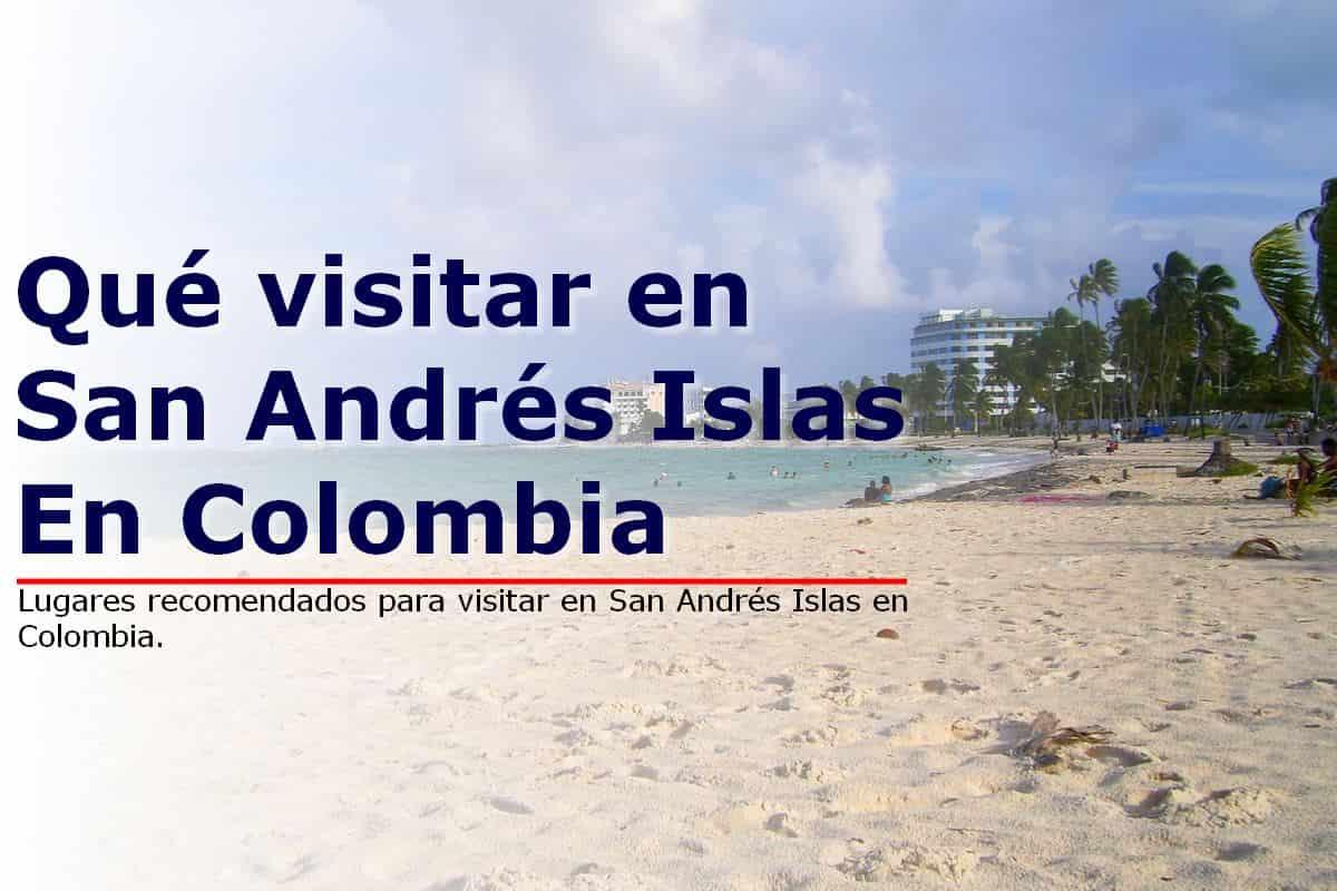 Qué visitar en San Andrés Islas en Colombia
