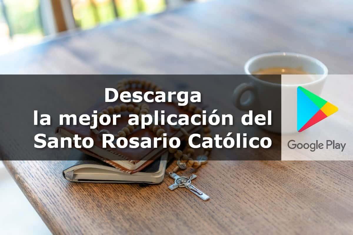 aplicación del Santo Rosario